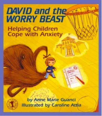 David and the Worry Beast by Anne Marie Guanci